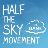 Social Good: Half The Sky, The Game