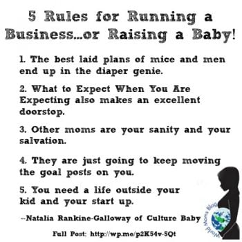 DISTRICT OF COLUMBIA, USA: Five Rules About Running a Business…or Raising a Baby