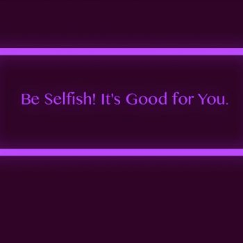 USA: Selfish Self – Finding the Balance