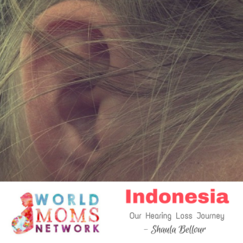 INDONESIA: Our Hearing Loss Journey