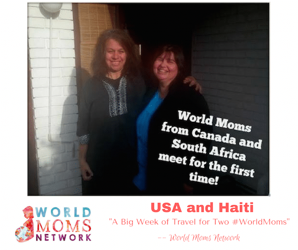 In 2015 World Moms Kirsten Doyle and Mama Simona met in Cape Town, South Africa. This week, Kirsten Doyle of Canada is traveling to the US to meet World Moms, Jennifer Burden and Tes Silverman!