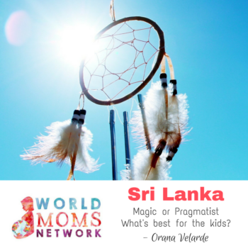 SRI LANKA: Magic or Pragmatism, what's best for kids?