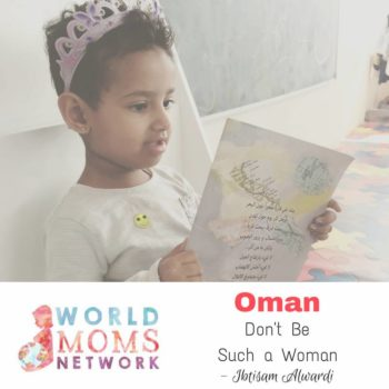 OMAN: Don't Be Such a Woman
