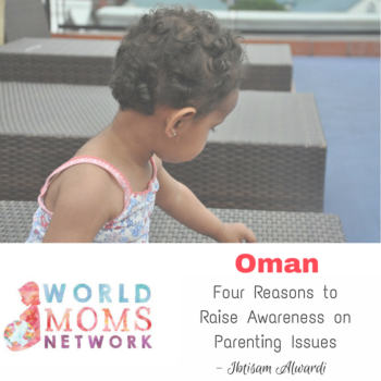 OMAN: Four reasons to raise awareness on parenting issues